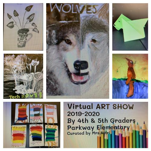 Parkway School 2020 Virtual 4th & 5th Grades Art Show