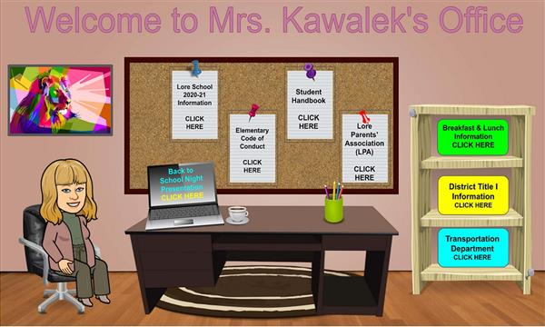 Welcome to Mrs. Kawalek's Office
